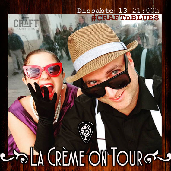 Craft-Barcelona-0513-La-Crème-on-Tour-Cartel
